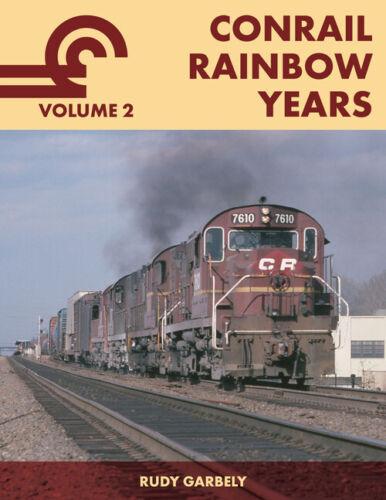 BOOK--CONRAIL RAINBOW YEARS VOL 2 ( GARBELY )