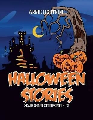 Halloween Stories: Spooky Short Stories for Kids, Jokes, and Coloring Book! by - Halloween Short Stories For Children