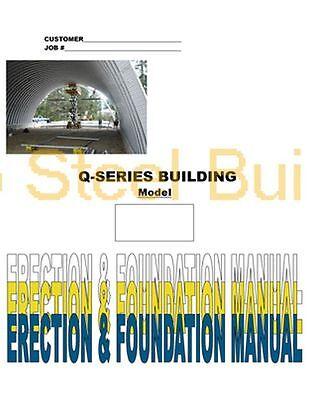 Duro Diy Q-series Steel Arch Metal Building Erection Foundation Detail Manual