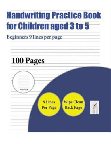Handwriting Practice Book for Children Aged 3 to 5 :