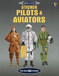 Sticker Pilots and Aviators (Sticker Books), Jerome Martin, New condition, Book