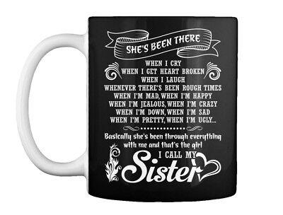 I Call My Sister! White Gift Coffee Mug