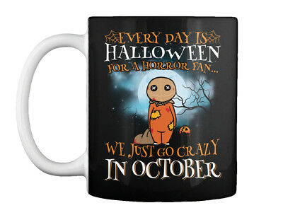 Every Day Is Halloween For A Horror Fan Gift Coffee Mug - Everyday Is Halloween For A Horror Fan