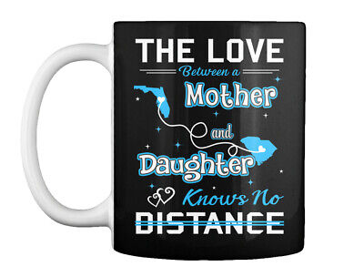 The Love Between A Mother And Daughter Knows No Distance. Gift Coffee