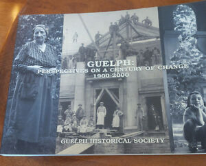Guelph: Perspectives on a Century of Change 1900-2000 Kitchener / Waterloo Kitchener Area image 1
