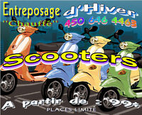 Entreposage d'hiver chauffe Scooters....
