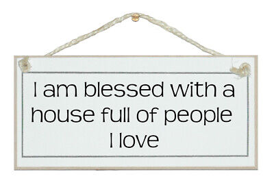 Full House Signs (BLESSED...A HOUSE FULL OF PEOPLE I LOVE. SHABBY CHIC SIGN, ELEGANT, GIFT)