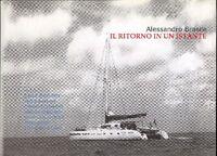 Alessandro Brasile - Il Ritorno In Un Istante -  - ebay.it