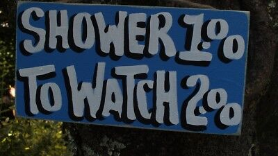 SHOWERS 1.00 TO WATCH 2.00 COUNTRY SHABBY CHIC RUSTIC PRIMITIVE SIGNS - Rustic Showers