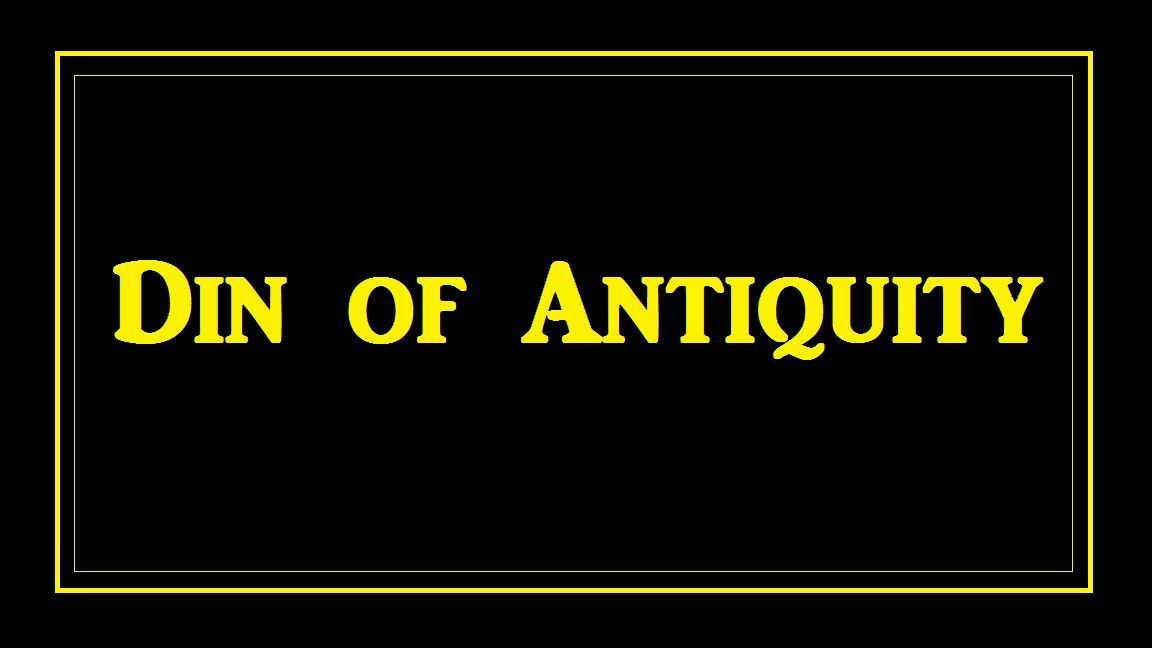 Din of Antiquity