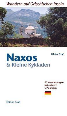 Naxos & Kleine Kykladen Graf, Dieter Wandern auf Griechischen Inseln