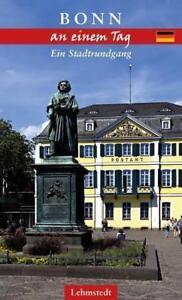 Bonn an einem Tag von Andrea Reidt (2018, Klappenbroschur)