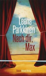 Parkkinen, Leena - Nach dir, Max