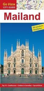 MAILAND MILANO Reiseführer mit Stadtplan AKTUELL 2014 UNGELESEN + NEU