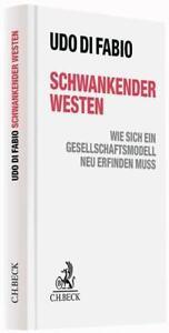 Schwankender Westen von Udo Di Fabio (2015, Gebundene Ausgabe)