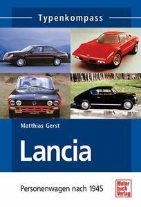 Lancia Personenwagen nach 1945 Typenkompass von Matthias Gerst (2007)