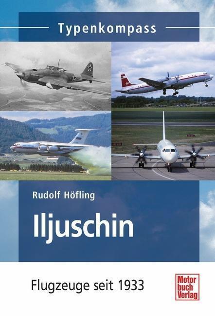 Iljuschin - Rudolf Höfling - 9783613036048 PORTOFREI