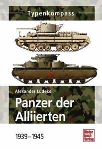 Panzer der Alliierten von Alexander Lüdeke (2014, Taschenbuch)