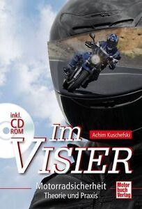IM VISIER - Motorradsicherheit Theorie und Praxis mit CD-ROM von A. Kuschefski