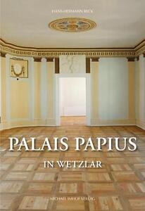 HANS-HERMANN RECK - PALAIS PAPIUS IN WETZLAR