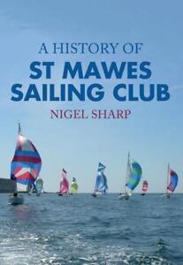 Sharp-a History Of St Mawes Sailing Club Book Neu