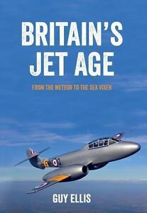 Ellis-Britain`S Jet Age BOOK NEU