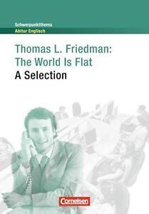 Schwerpunktthema Abitur Englisch: The World Is Flat: A Selection. Textheft