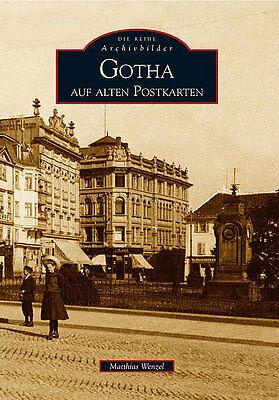 Gotha Thüringen Stadt Geschichte Bilder Bildband Buch Fotos Impressionen NEU AK