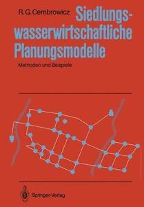 Siedlungswasserwirtschaftliche Planungsmodelle von Ralf G. Cembrowicz (1988,...