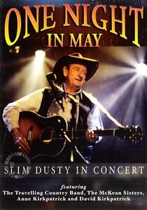 SLIM DUSTY IN CONCERT: ONE NIGHT IN MAY =NEW DVD
