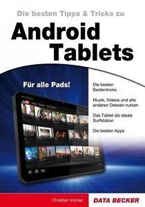 Android Tablets Tipps & Tricks von Chris Immler (2011, Taschenbuch) - Berlin, Deutschland - Android Tablets Tipps & Tricks von Chris Immler (2011, Taschenbuch) - Berlin, Deutschland