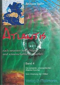 Atlantis nach neuesten hellsichtigen und wissensch
