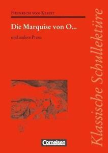 Klassische Schullektüre / Die Marquise von O... und andere Prosa von Heinrich vo