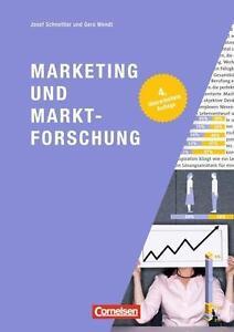 NEU! Marketing und Marktforschung von Gero Wendt und Josef Schnettler