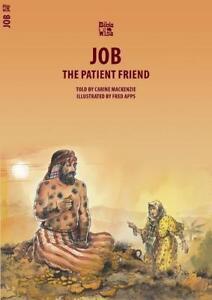 Job: The Patient Friend von Catherine Mackenzie (2014, Taschenbuch)