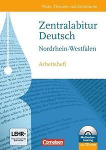 Texte, Themen und Strukturen - Nordrhein-Westfalen: Zentralabitur: Arbeitsheft z