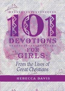 101-Devotions-for-Girls-von-Rebecca-Davis-2017-Gebundene-Ausgabe