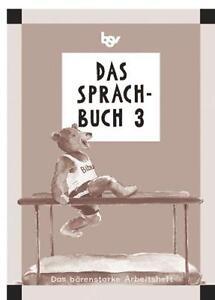 Hahn, Gabi - Das Sprachbuch 3. Arbeitsheft. Bayern: Für die neue Grundschule