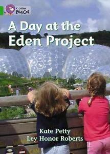 A Day at the Eden Project von Kate Petty (2005, Taschenbuch)