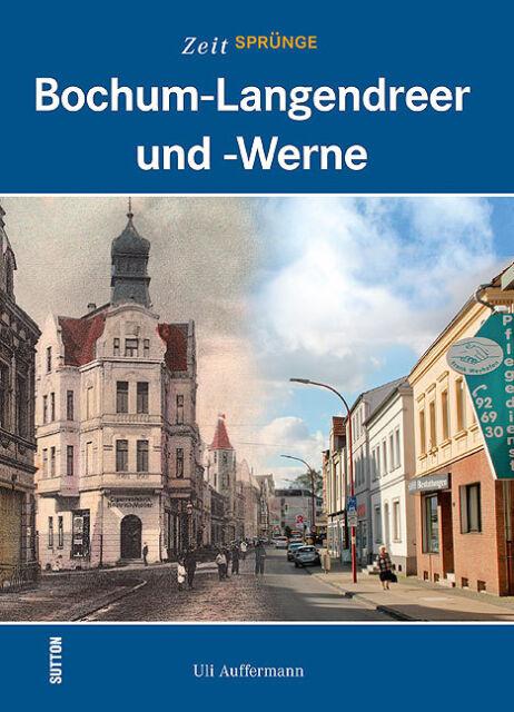 Bochum Langendreer NRW Stadt Geschichte Bildband Bilder Fotos Buch Book AK NEU