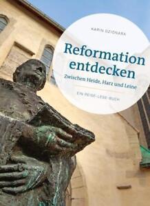 Reformation entdecken - Dzionara, Karin - Steyerberg, Deutschland - Reformation entdecken - Dzionara, Karin - Steyerberg, Deutschland