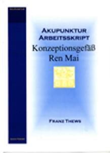 FRANZ THEWS - KONZEPTIONSGEFäß IN DER TCM