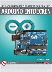 Arduino entdecken von Bert van Dam (2015, Taschenbuch)