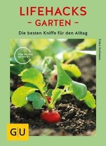 Lifehacks-Garten-von-Folko-Kullmann-2018-Taschenbuch
