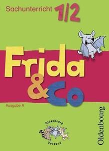 Frida & Co Ausgabe A. 1./2. Schuljahr von Dirk Menzel, Simone Hell und Carola S…