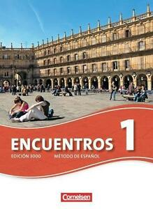 Encuentros - 3. Fremdsprache - Edición 3000 / Band 1 - Schülerbuch von...