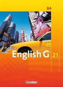 English G 21. Ausgabe B 4. Schülerbuch von Allen J. Woppert und Barbara...