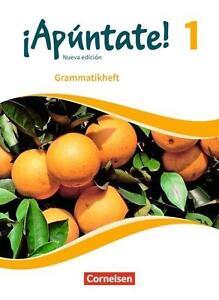Apúntate! 1  Nueva edición  Grammatikheft Spanisch