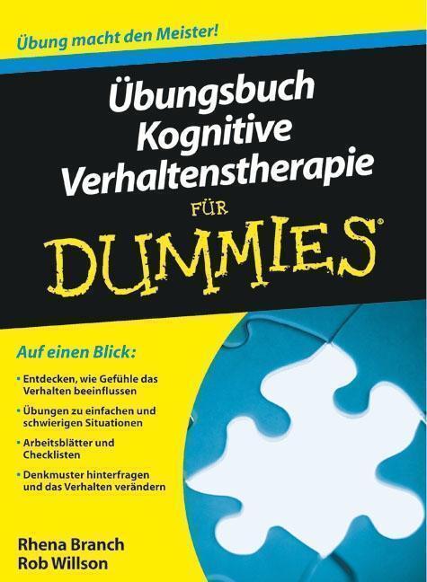 Übungsbuch Kognitive Verhaltenstherapie für Dummies von Rhena Branch ...