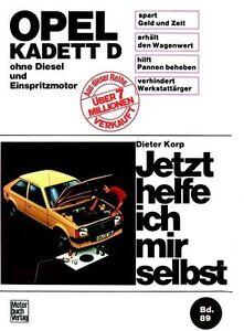 89-Jetzt-helfe-ich-mir-selbst-Opel-Kadett-D-ohne-Diesel-und-Einspritzmotor